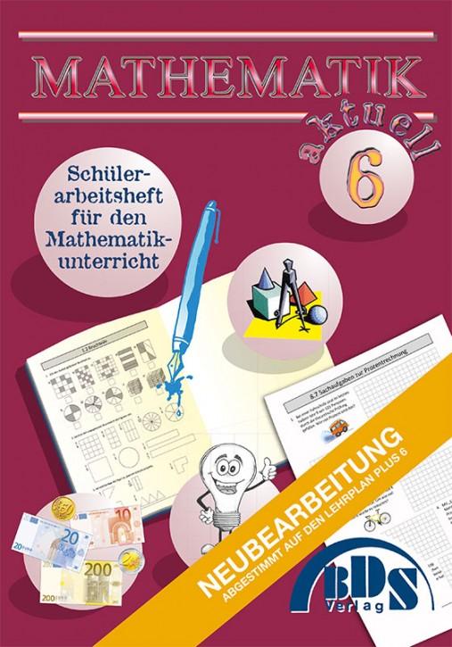 Mathematik aktuell 6