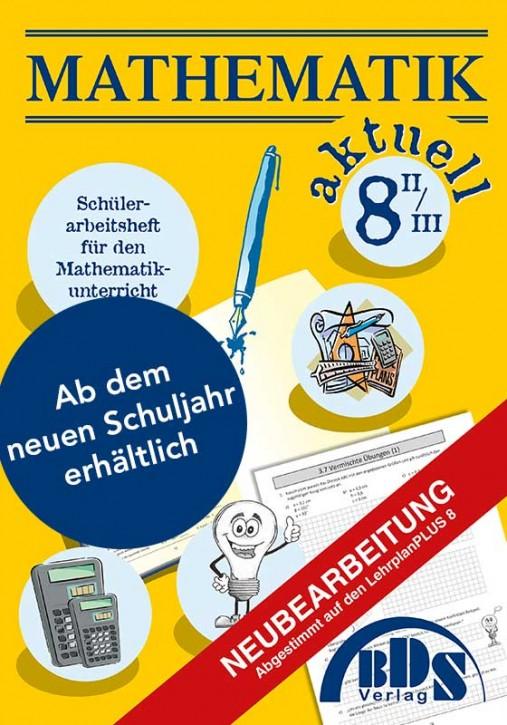 Mathematik aktuell 8/II (wirtschaftlicher Zweig) - NEUBEARBEITUNG