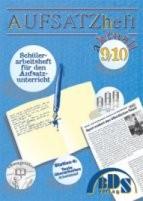 Aufsatzheft aktuell 9/10 (9./10. Klasse)