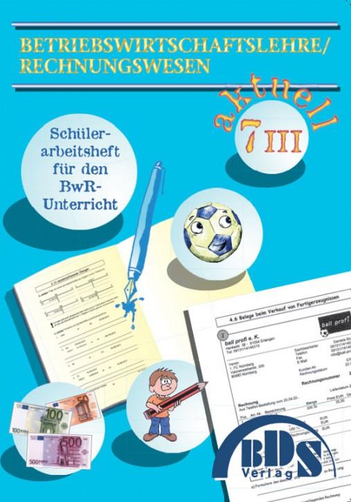 BwR aktuell 7/ IIIa (sprachlicher Zweig)