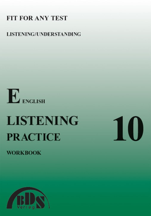 LISTENING PRACTICE 10 Workbook ohne Sprachmittlung